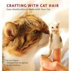 """Crafting with Cat Hair"" Paperback Book"
