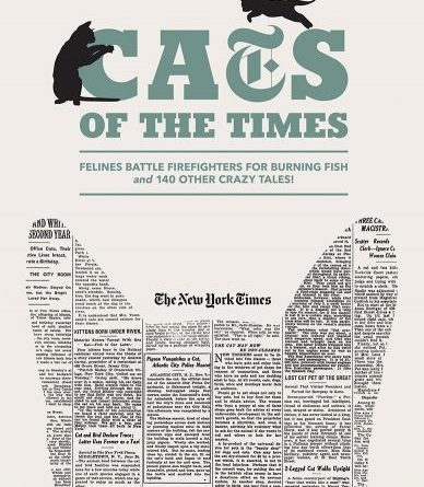 Review: Cats of The Times: Crazy Cat Articles from The New York Times
